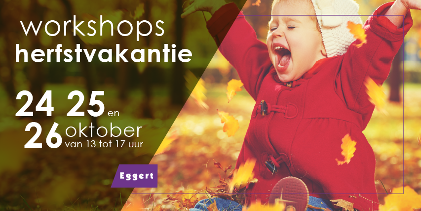 Event: Workshops herfstvakantie